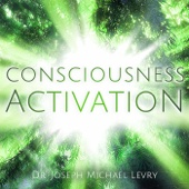 Consciousness Activation