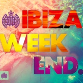 Ibiza Weekend - Ministry of Sound