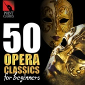 50 Opera Classics for Beginners