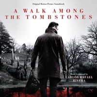 A Walk Among the Tombstones - Official Soundtrack