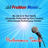 My Life Is in Your Hands (Db) [Originally Performed by Kirk Franklin] [Drums Play-Along Track]