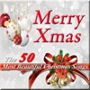 Merry Christmas: The 50 Most Beautiful Christmas Songs, Various Artists