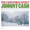 The Christmas Spirit, Johnny Cash