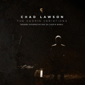 Chad Lawson - The Chopin Variations