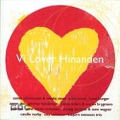 Vi Lover Hinanden