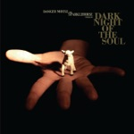 Dark Night of the Soul (Deluxe Edition)