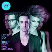Let's Do It Right (feat. Eva Simons) - Single
