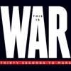 This Is War ジャケット写真