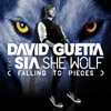 She Wolf (Falling to Pieces) [feat. Sia] [Michael Calfan Remix]