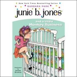 Junie B. Jones and a Little Monkey Business, Book 2 (Unabridged) - Barbara Park mp3 listen download