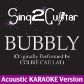 Bubbly (Originally Performed By Colbie Caillat) [Acoustic Karaoke Version]