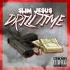 Drill Time - Slim Jesus