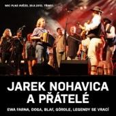 Jarek Nohavica A Přátelé (Live) - Jaromír Nohavica