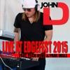 John D. Live at Edgefest 2015 (feat. Tech N9ne & Paul Wall) - Single, John D.