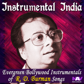 Instrumental India - Evergreen Bollywood Instrumentals of R. D. Burman Songs