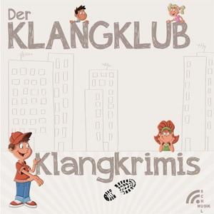Der Klangklub - Klangkrimis