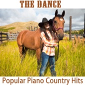 The Dance: Popular Piano Country Hits