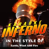 Karaoke Inferno - In the Style of Earth, Wind and Fire