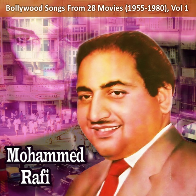 From 28 Movies (1955-1980), Vol. 1 by Mohammed Rafi