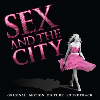 Sex and the City (Original Motion Picture Soundtrack) – Various Artists