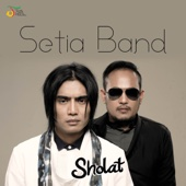 Sholat - Setia Band