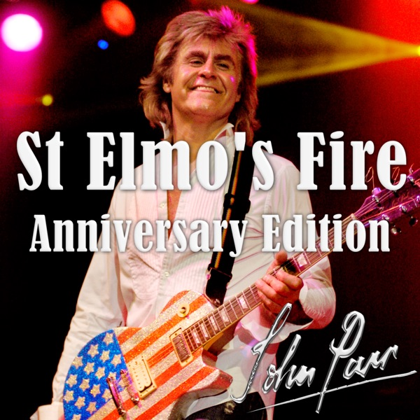 St. Elmo's Fire (Anniversary Edition)