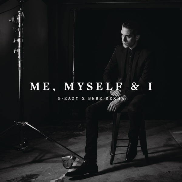Me Myself  I - Single G-Eazy X Bebe Rexha CD cover