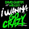 I Wanna Go Crazy (feat. will.i.am) - Single