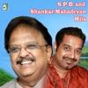 S P B and Shankar Mahadevan Hits