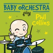Baby Orchestra Play Phil Collins