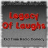 Legacy Of Laughs (Old Time Radio)