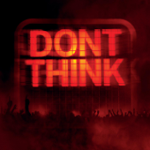 Don't Think (Live from Japan)
