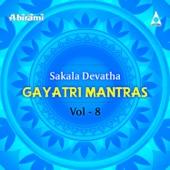 Sakala Devatha Gayatri Mantras, Vol. 8