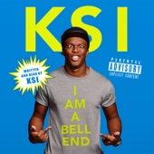KSI - KSI: I Am a Bellend (Unabridged) artwork