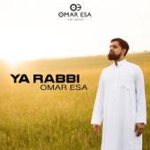 Ya Rabbi - Omar Esa