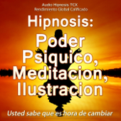 Hipnosis: Poder Psiquico, Meditacion, Ilustracion