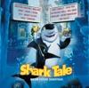 Shark Tale (Original Motion Picture Soundtrack)