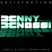 Satisfaction (Jewelz & Scott Sparks Remix) [feat. The Biz] - Single