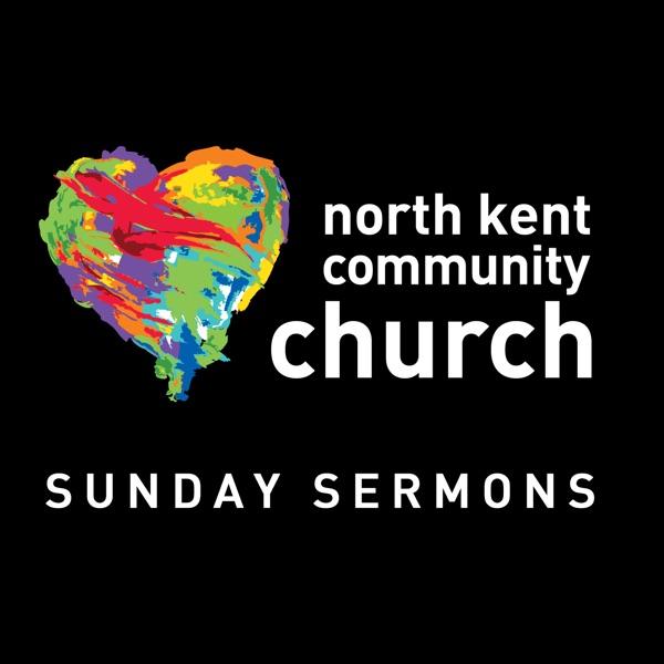 North Kent Community Church Sunday Sermons