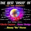 """Pochette album Sister Sledge - The Best Disco of Gloria Gaynor, Sister Sledge and Jimmy """"Bo"""" Horne (All New Versions)"""