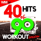40 Hits of 90s Workout Session (Unmixed Compilation for Fitness & Workout 128 - 160 BPM)