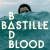 Bad Blood (Remixes) - EP, Bastille