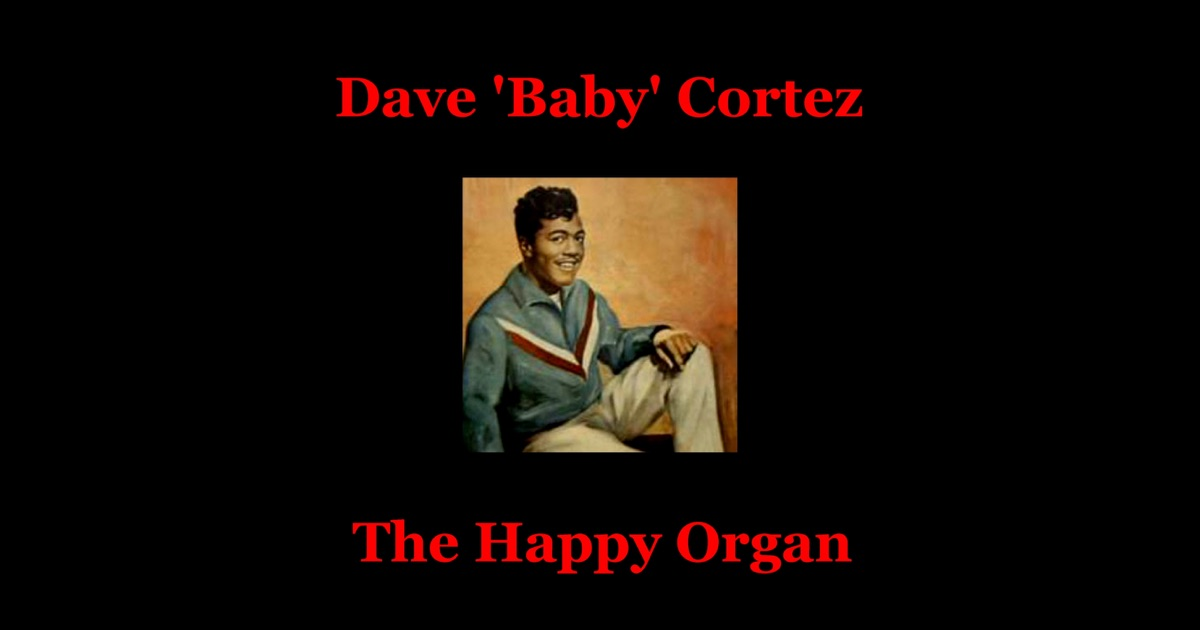 Dave Baby Cortez Organ Shindig