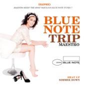 Blue Note Trip 9: Heat Up / Simmer Down By DJ Maestro