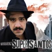 Supersantos - Mannarino