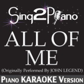 Sing2Piano - All of Me (Originally Performed By John Legend) [Piano Karaoke Version] artwork