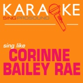 Put Your Records On (In the Style of Corinne Bailey Rae) [Karaoke Instrumental Version]