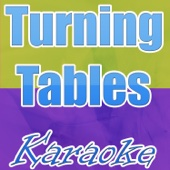 Turning tables - Made famous by Adele (Karaoke version)