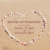 Mantra ho'oponopono (Grazie, Ti amo - Versione italiana)