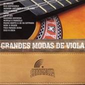 Grandes Modas de Viola - Coleção de Ouro da Música Sertaneja